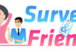 surveys and friends review